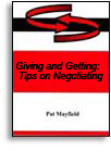 GIVING AND GETTING: TIPS ON NEGOTIATING